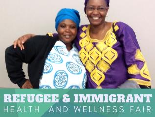 Refugee & Immigrant Health and WellnessFair